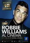Locandina CONCERTO ROBBIE WILLIAMS LIVE AL CINEMA
